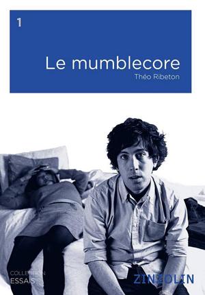 Mumblecore Zinzolin book300